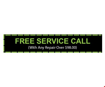 Free service call with any repair over $98. 02-06-17.