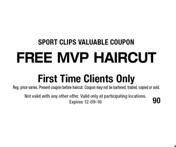 FREE MVP haircut Not valid with any other offer. Valid only at participating locations.Expires 12-09-16