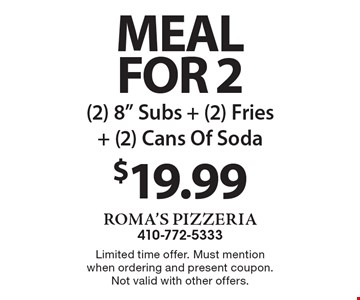 Meal For 2 $19.99 (2) 8
