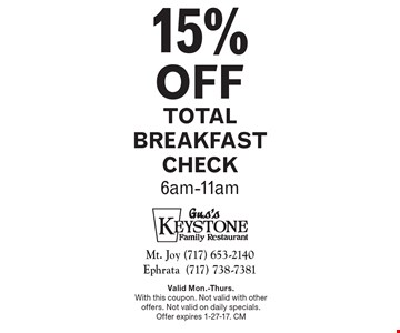 15% off total breakfast check. 6am-11am. Valid Mon.-Thurs. With this coupon. Not valid with other offers. Not valid on daily specials. Offer expires 1-27-17. CM