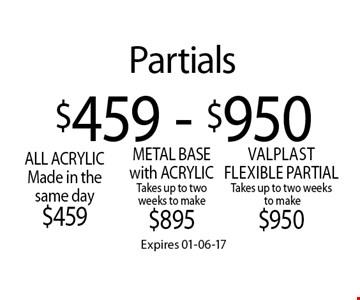 $459 - $950 Partials. Expires 01-06-17