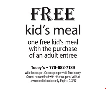 Free kid's meal. One free kid's meal with the purchase of an adult entree. With this coupon. One coupon per visit. Dine in only. Cannot be combined with other coupons. Valid at Lawrenceville location only. Expires 2/3/17