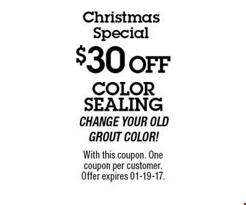 $30 OFF With this coupon. One coupon per customer.Offer expires 01-19-17.