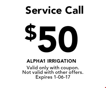 $50Service Call. Valid only with coupon. Not valid with other offers. Expires 1-06-17