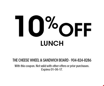 10% Off Lunch. With this coupon. Not valid with other offers or prior purchases. Expires 01-06-17.