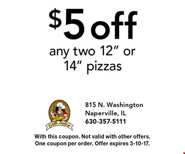 $5 off any two 12