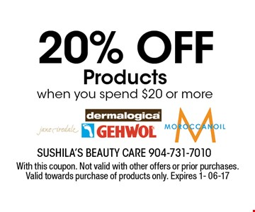 20% off Products when you spend $20 or more. With this coupon. Not valid with other offers or prior purchases. Valid towards purchase of products only. Expires 1- 06-17