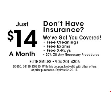 $14 D0150, D1110. D0210. With this coupon. Not valid with other offers or prior purchases. Expires 02-29-17.
