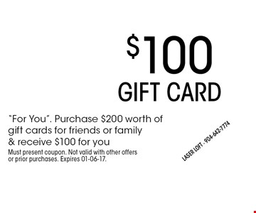 $100 GIFT CARD.