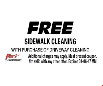 Free Sidewalk Cleaning with purchase of Driveway Cleaning. Additional charges may apply. Must present coupon.Not valid with any other offer. Expires 01-06-17 MM
