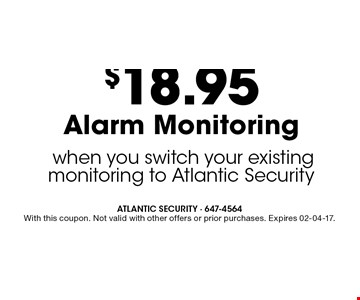 ONLY $10 PER MONTH SKY BELL when you purchase a new system from Atlantic Security or switch your existing monitoring to Atlantic Security. ATLANTIC SECURITY - 647-4564 With this coupon. Not valid with other offers or prior purchases. Expires 02-04-17.