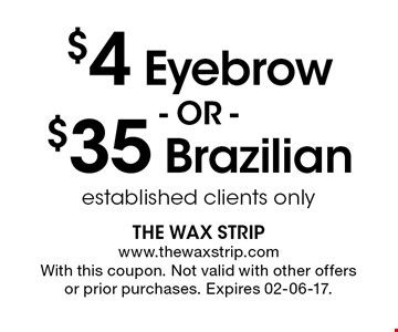 established clients only. With this coupon. Not valid with other offers or prior purchases. Expires 02-06-17.