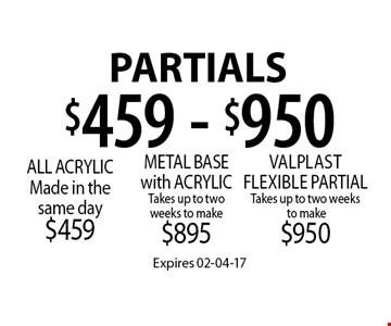$459 - $950 Partials. Expires 02-04-17