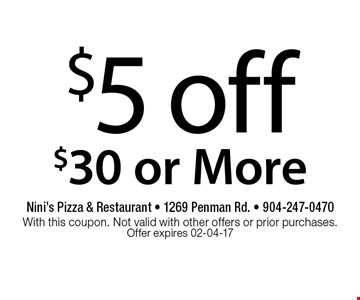 $5 off $30 or More. Nini's Pizza & Restaurant - 1269 Penman Rd. - 904-247-0470With this coupon. Not valid with other offers or prior purchases. Offer expires 02-04-17