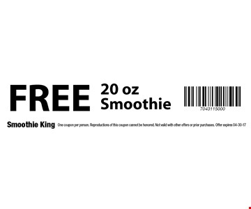 FREE 20 oz Smoothie. One coupon per person. Reproductions of this coupon cannot be honored. Not valid with other offers or prior purchases. Offer expires 04-30-17