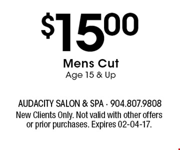 $15.00Mens Cut Age 15 & Up. New Clients Only. Not valid with other offers or prior purchases. Expires 02-04-17.