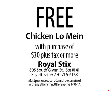 Free Chicken Lo Mein with purchase of $30 plus tax or more. Must present coupon. Cannot be combined with any other offer. Offer expires 3-10-17.