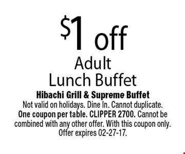 $1 off Adult Lunch Buffet.