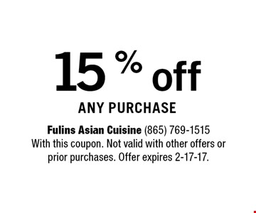15 % off any purchase.