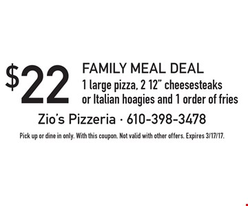 Family Meal Deal - $22 1 large pizza, 2 12