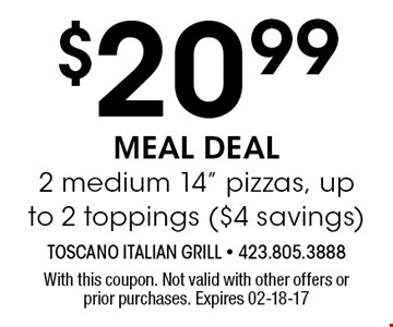 $20.99 MEAL DEAL2 medium 14
