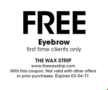 Free Eyebrow first time clients only. With this coupon. Not valid with other offers or prior purchases. Expires 03-04-17.
