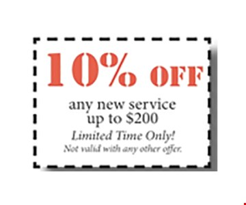 10% Off any new service up to $200. Limited time only!. With this coupon. Not valid with other offers or prior purchases. Expires 03-06-17.