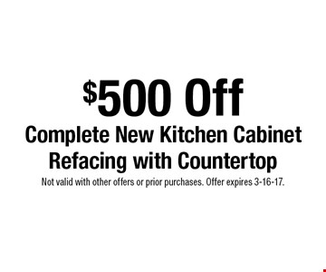 $500 Off Complete New Kitchen Cabinet Refacing with Countertop. Not valid with other offers or prior purchases. Offer expires 3-16-17.