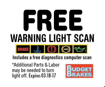 FREE Warning Light Scan. *Additional Parts & Labor may be needed to turnlight off. Expires 03-18-17