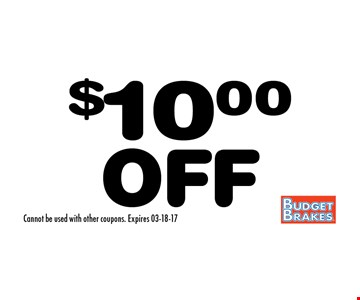 $10.00OFF Cannot be used with other coupons. Expires 03-18-17