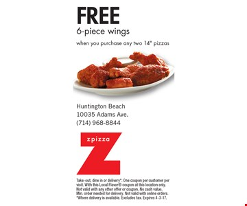 Free 6-piece wings when you purchase any two 14