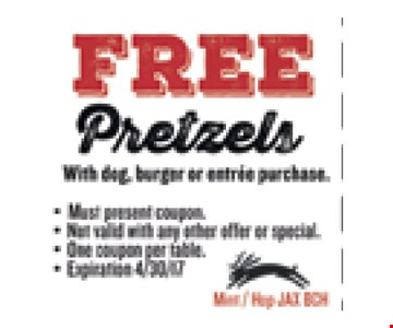 FREE PretzlesWith dog, burger or entree purchase.. Must present coupon. Not valid with any other offer or special. One coupon per table. Exp 04/30/17. Mint / Hop JAX BCH