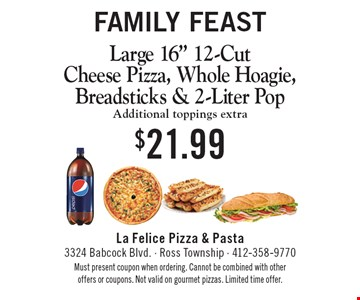 Family Feast. $21.99 Large 16
