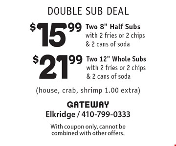 Double Sub Deal: Two 12