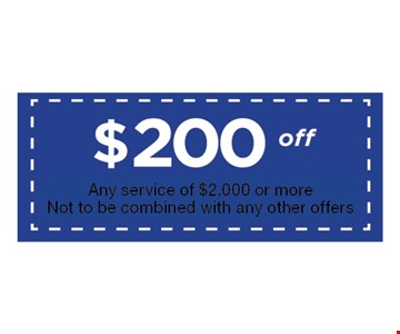 $200 Off Any service of $2,000 or more. Not to be combined with any other offers. Expires 3-31-17