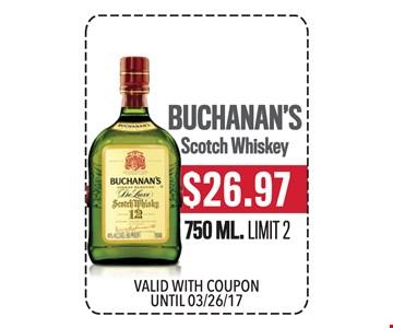 $26.97 Buchanan's Scotch Whiskey 750 ML. Limit 2.