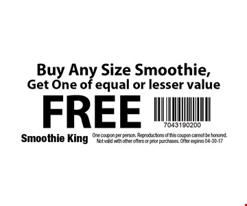 FREE Small Smoothie with purchase of a Medium Smoothie. One coupon per person. Reproductions of this coupon cannot be honored. Not valid with other offers or prior purchases. Exp. 04-30-17