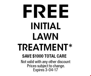 FREE INITIAL LAWNTREATMENT*.