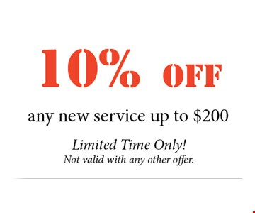 10%off Any new Service up to $200. Limited time only not valid with any other offer