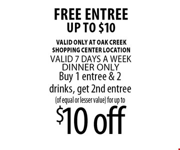 Buy 1 entree & 2 drinks, get 2nd entree(of equal or lesser value) for up to$10 off FREE Entreeup to $10. Torero's Authentic Mexican Cuisine With this coupon. Limit 1 per person per table. Excludes daily lunch/dinner specials. Not valid with any other offer.Offer expires 3-31-17