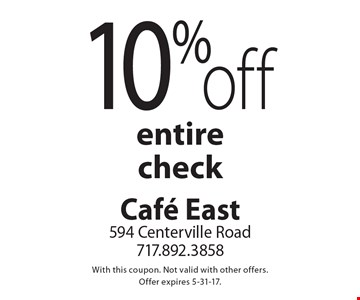 10% off entire check. With this coupon. Not valid with other offers. Offer expires 5-31-17.