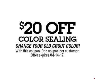 $20 OFF With this coupon. One coupon per customer.Offer expires 04-14-17.