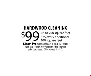$99 HARDWOOD Cleaning. Steam Pro Chattanooga - 1-888-527-0418With this coupon. Not valid with other offers or prior purchases.Offer expires 4-15-17.