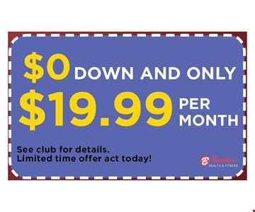 $19.99 $0 down and only $19.99 per month. See club for details. Limited time offer act today.