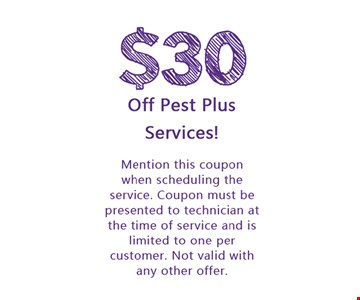 $30 Off Pest Plus Services!