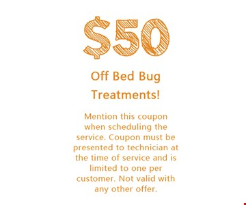 $50 Off Bed Bug Treatments!
