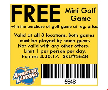 FREE Mini Golf Game with the purchase of golf game at reg. price. Valid at all 3 locations. Not valid with any other offers. Limit 1 per person per day. Expires 04-30-17. SKU#5648.
