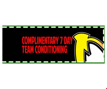 one complimentary 7 day team conditioning.