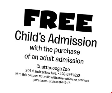 FREE Child's Admission with the purchase of an adult admission.  With this coupon. Not valid with other offers or previous purchases. Expires 04-15-17.
