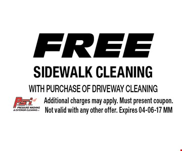 Free Sidewalk Cleaningwith purchase of Driveway Cleaning. Additional charges may apply. Must present coupon.Not valid with any other offer. Expires 04-06-17 MM